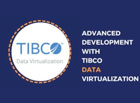 Advanced Development with TIBCO Data Virtualization