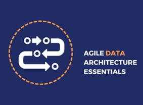 Agile Data Architecture Essentials