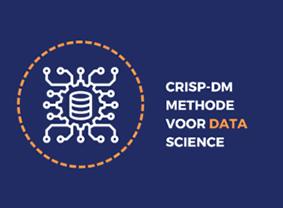 CRISP-DM Methode voor Data Science