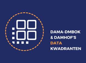 DAMA-DMBOK & Damhof's Datakwadranten