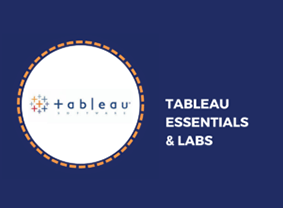 Tableau Essentials & Labs