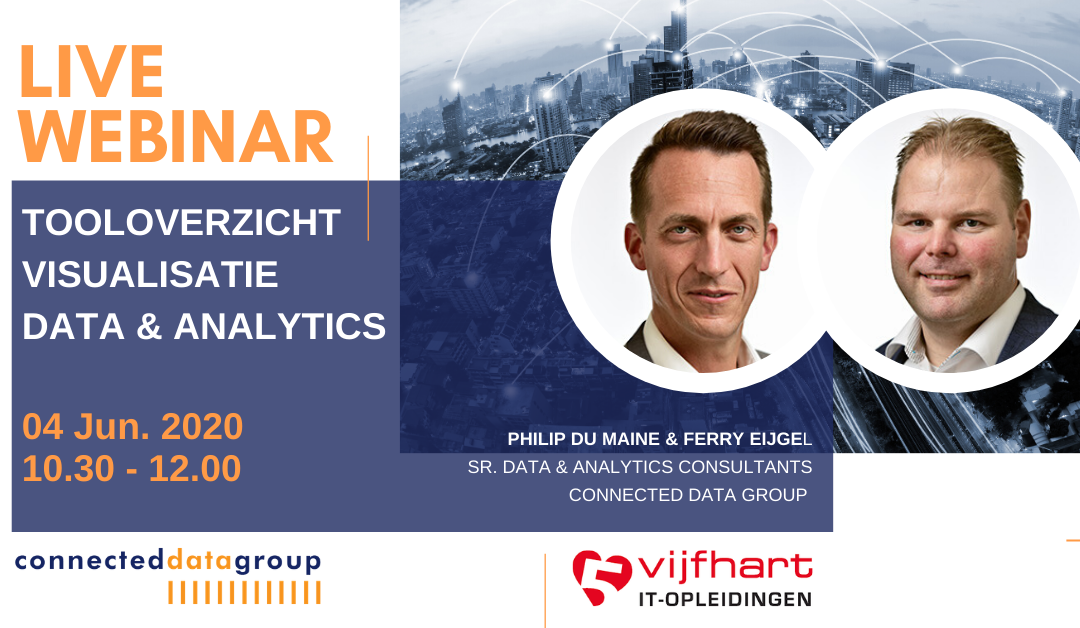 LIVE WEBINAR Tooloverzicht Visualisatie BI & Analytics (4 juni 2020 13.00-14.30 uur)